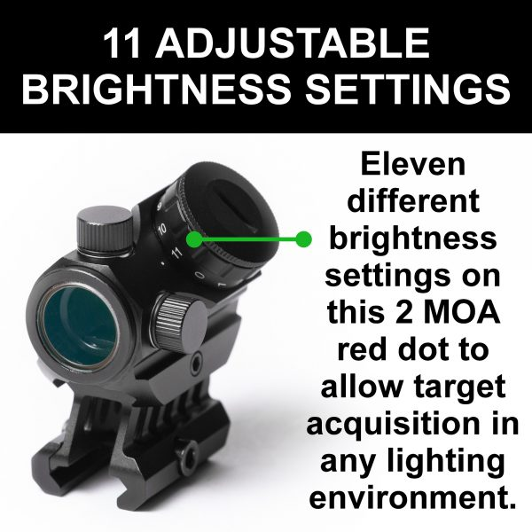 11 different brightness settings on 2 MOA red dot optic